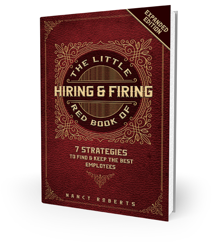 Book Cover of The Little Red Book of Hiring and Firing by Nancy Roberts