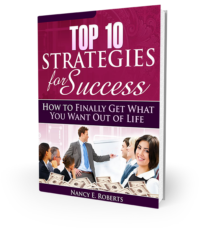 Book Cover - Top 10 Strategies For Success, by Nancy Roberts